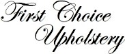 First Choice Upholstery and Furniture Repair, Ottawa and Gloucester, Ontario, Canada